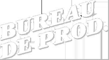 Bureau de Prod